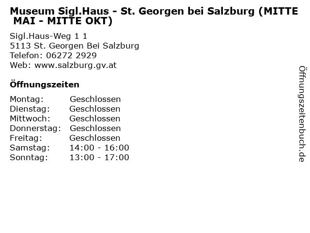 Museum Sigl.Haus - St. Georgen bei Salzburg (MITTE MAI - MITTE OKT) in St. Georgen Bei Salzburg: Adresse und Öffnungszeiten
