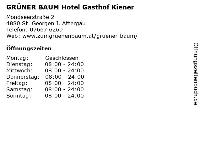 GRÜNER BAUM Hotel Gasthof Kiener in St. Georgen I. Attergau: Adresse und Öffnungszeiten