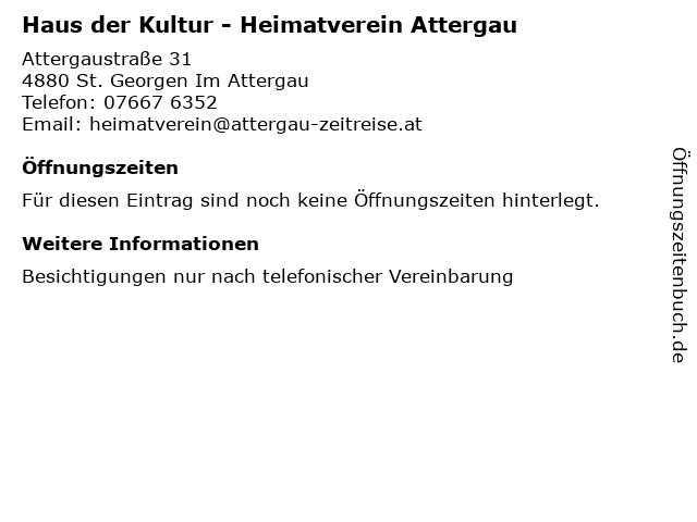 Haus der Kultur - Heimatverein Attergau in St. Georgen Im Attergau: Adresse und Öffnungszeiten