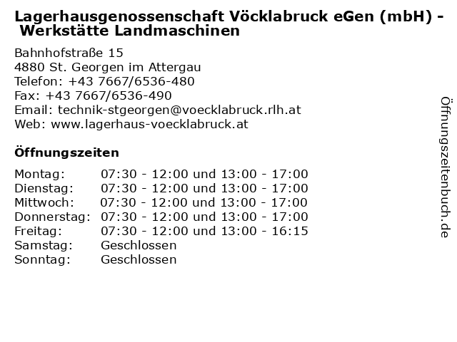 Lagerhausgenossenschaft Vöcklabruck eGen (mbH) - Werkstätte Landmaschinen in St. Georgen im Attergau: Adresse und Öffnungszeiten