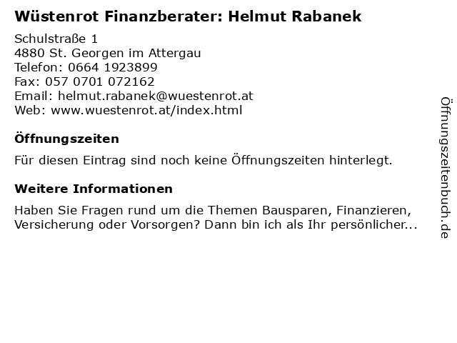 Wüstenrot Finanzberater: Helmut Rabanek in St. Georgen im Attergau: Adresse und Öffnungszeiten