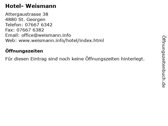 Hotel- Weismann in St. Georgen: Adresse und Öffnungszeiten