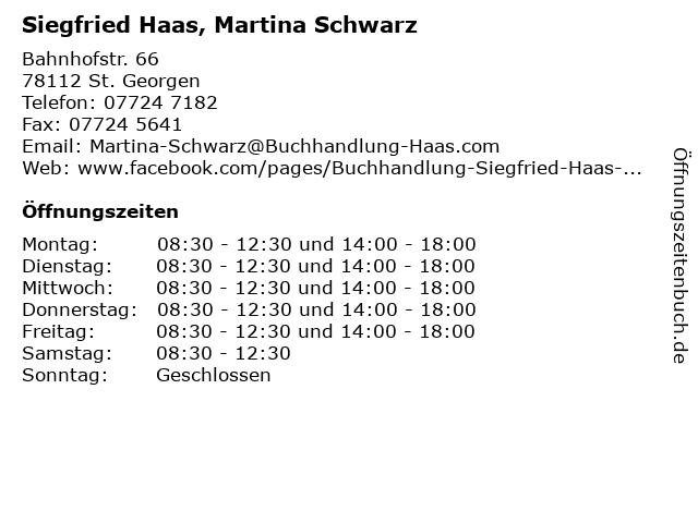 Siegfried Haas, Martina Schwarz in St. Georgen: Adresse und Öffnungszeiten