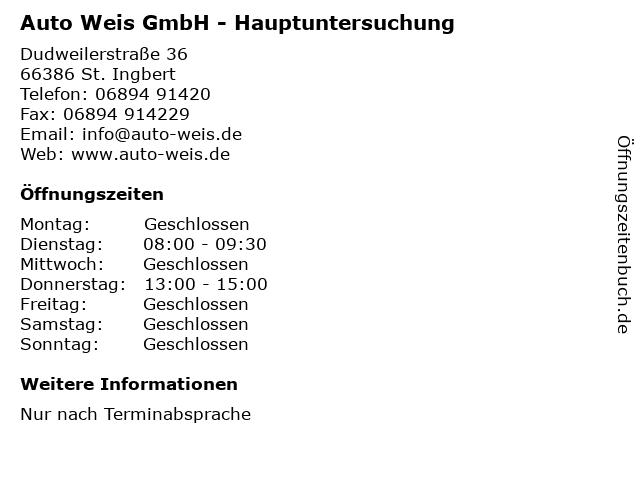 Auto Weis GmbH - Hauptuntersuchung in St. Ingbert: Adresse und Öffnungszeiten