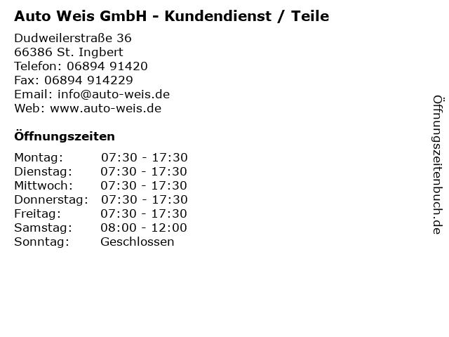 Auto Weis GmbH - Kundendienst / Teile in St. Ingbert: Adresse und Öffnungszeiten
