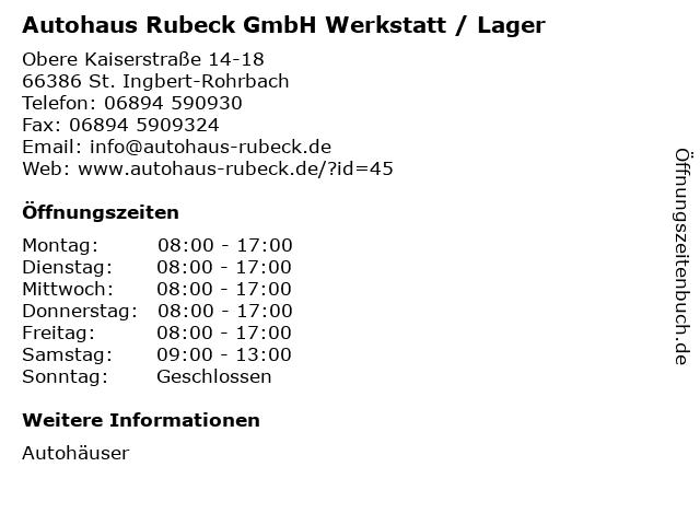 Autohaus Rubeck GmbH Werkstatt / Lager in St. Ingbert-Rohrbach: Adresse und Öffnungszeiten