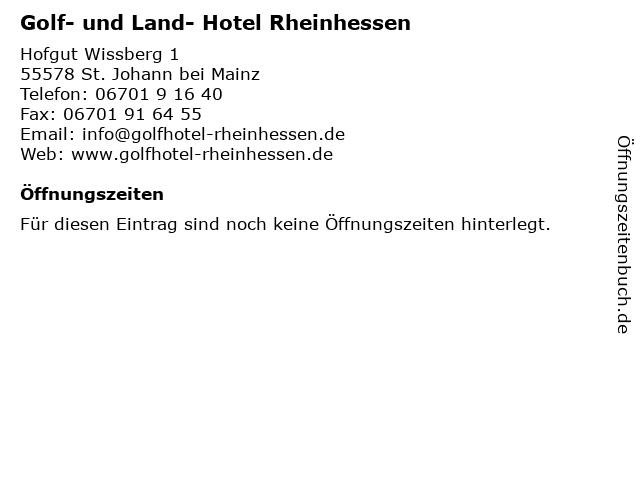 Golf- und Land- Hotel Rheinhessen in St. Johann bei Mainz: Adresse und Öffnungszeiten