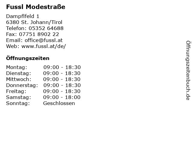 Fussl Modestraße in St. Johann/Tirol: Adresse und Öffnungszeiten