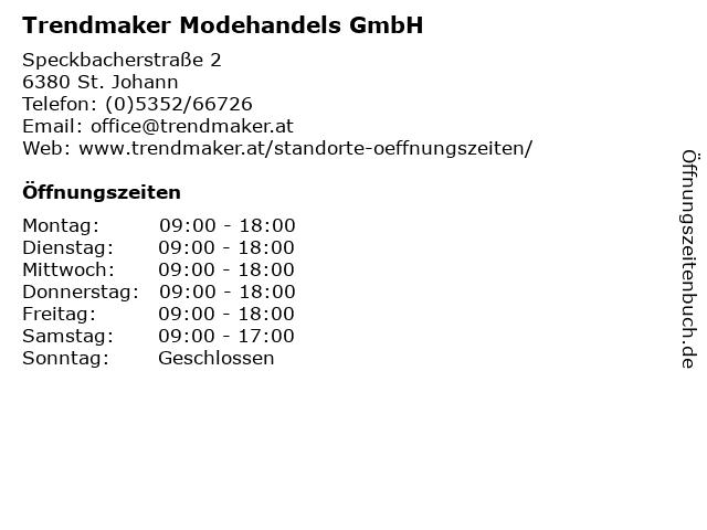 Trendmaker Modehandels GmbH in St. Johann: Adresse und Öffnungszeiten