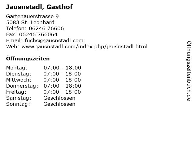 Jausnstadl, Gasthof in St. Leonhard: Adresse und Öffnungszeiten
