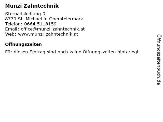 Peter Munzi Zahntechnik in St. Michael: Adresse und Öffnungszeiten