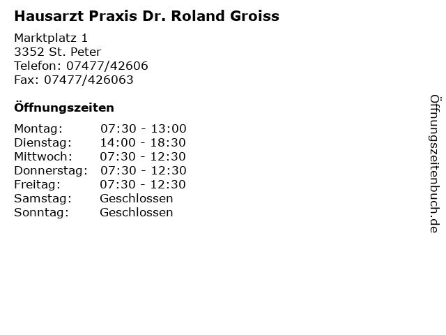 Hausarzt Praxis Dr. Roland Groiss in St. Peter: Adresse und Öffnungszeiten