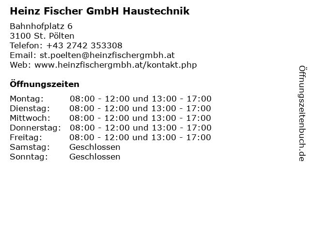 Heinz Fischer GmbH Haustechnik in St. Pölten: Adresse und Öffnungszeiten