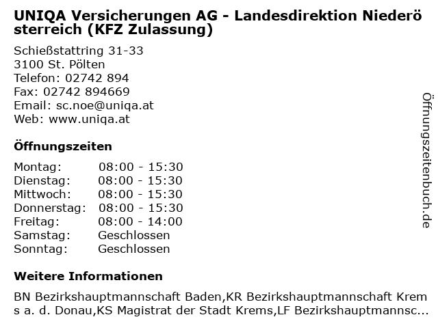 UNIQA Versicherungen AG - Landesdirektion Niederösterreich (KFZ Zulassung) in St. Pölten: Adresse und Öffnungszeiten