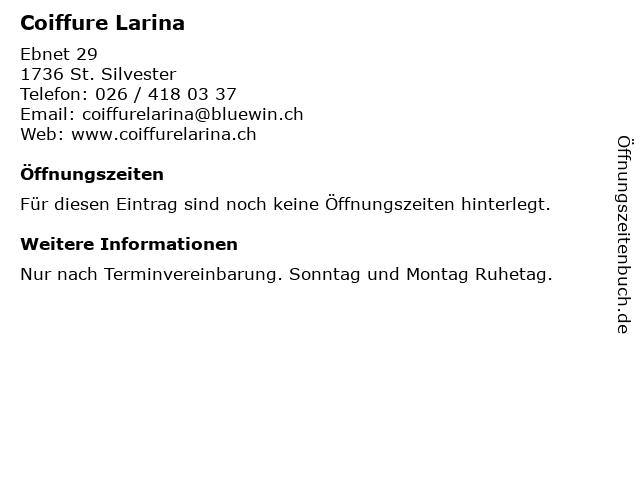 Coiffure Larina in St. Silvester: Adresse und Öffnungszeiten