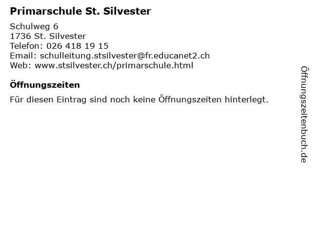 Primarschule St. Silvester in St. Silvester: Adresse und Öffnungszeiten