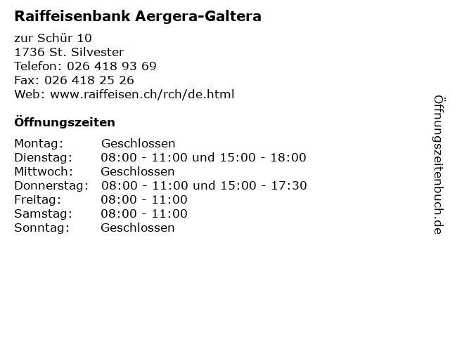 Raiffeisenbank Aergera-Galtera in St. Silvester: Adresse und Öffnungszeiten