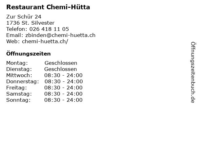 Restaurant Chemi-Hütta in St. Silvester: Adresse und Öffnungszeiten