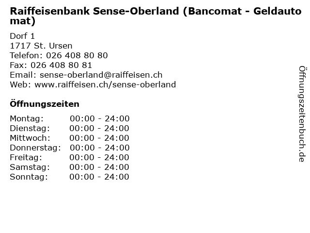 Raiffeisenbank Sense-Oberland (Bancomat - Geldautomat) in St. Ursen: Adresse und Öffnungszeiten