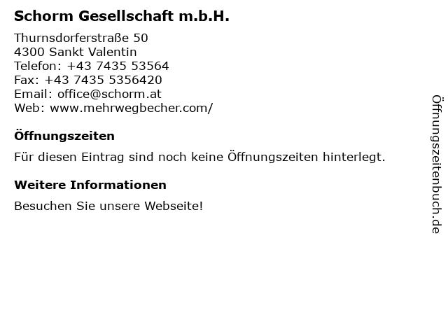 Schorm GmbH - Bürozeiten in St. Valentin: Adresse und Öffnungszeiten