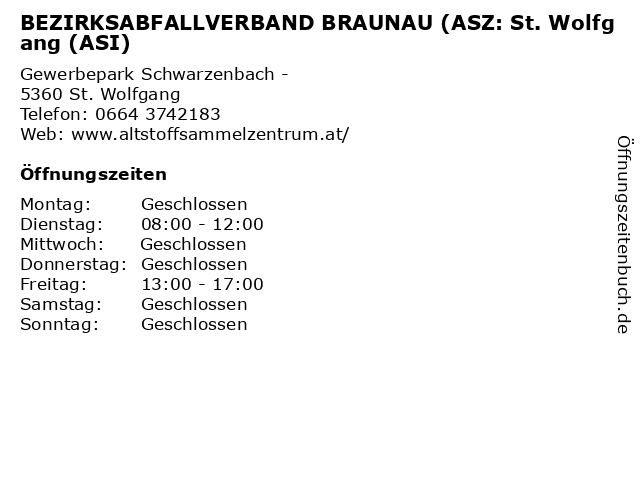 BEZIRKSABFALLVERBAND BRAUNAU (ASZ: St. Wolfgang (ASI) in St. Wolfgang: Adresse und Öffnungszeiten