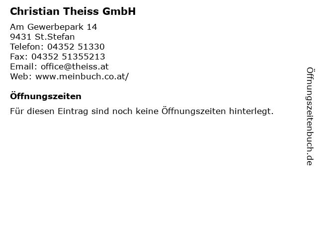 Christian Theiss GmbH in St.Stefan: Adresse und Öffnungszeiten