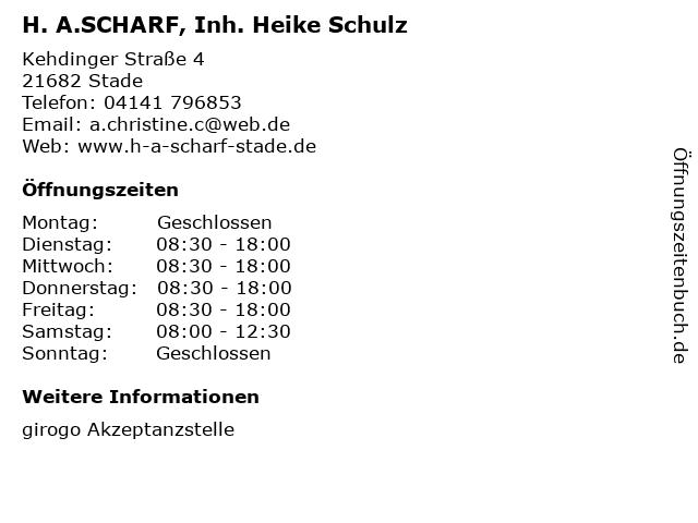 H. A.SCHARF, Inh. Heike Schulz in Stade: Adresse und Öffnungszeiten