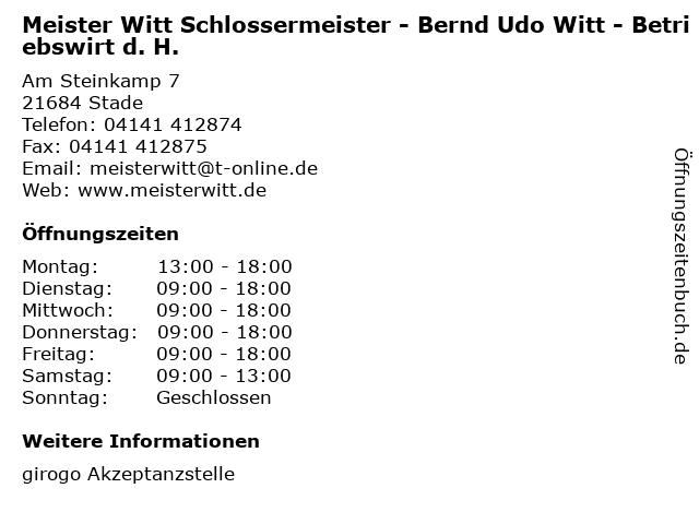 Meister Witt Schlossermeister - Bernd Udo Witt - Betriebswirt d. H. in Stade: Adresse und Öffnungszeiten