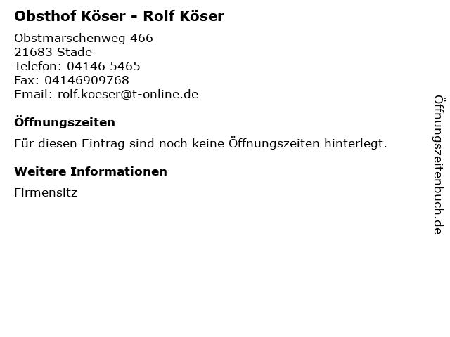 Obsthof Köser - Rolf Köser in Stade: Adresse und Öffnungszeiten