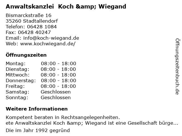 Anwaltskanzlei  Koch & Wiegand in Stadtallendorf: Adresse und Öffnungszeiten