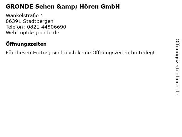 GRONDE sehen + hören GmbH in Stadtbergen: Adresse und Öffnungszeiten