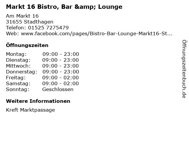 Markt 16 Bistro, Bar & Lounge in Stadthagen: Adresse und Öffnungszeiten