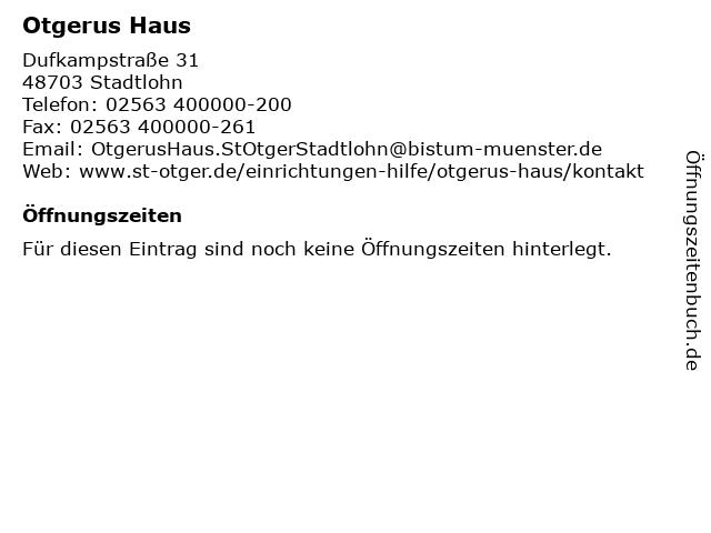 Otgerus Haus in Stadtlohn: Adresse und Öffnungszeiten
