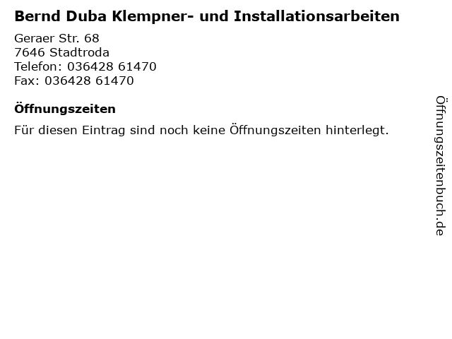 Bernd Duba Klempner- und Installationsarbeiten in Stadtroda: Adresse und Öffnungszeiten