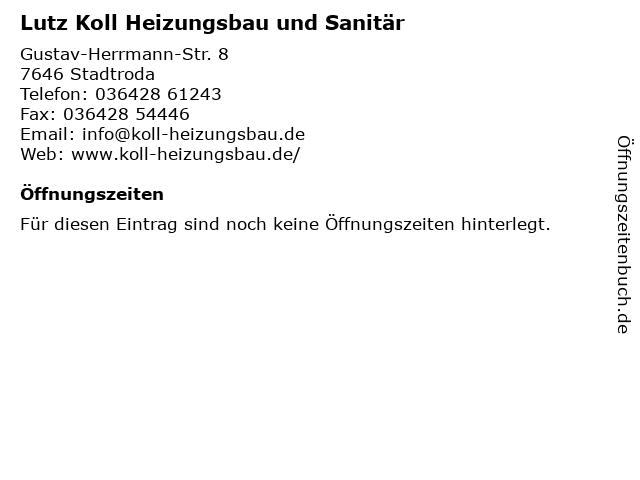 Lutz Koll Heizungsbau und Sanitär in Stadtroda: Adresse und Öffnungszeiten