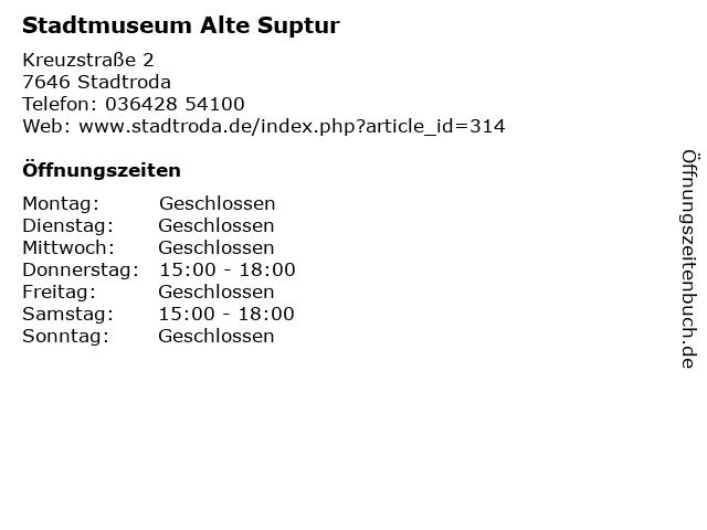 Stadtmuseum Alte Suptur in Stadtroda: Adresse und Öffnungszeiten
