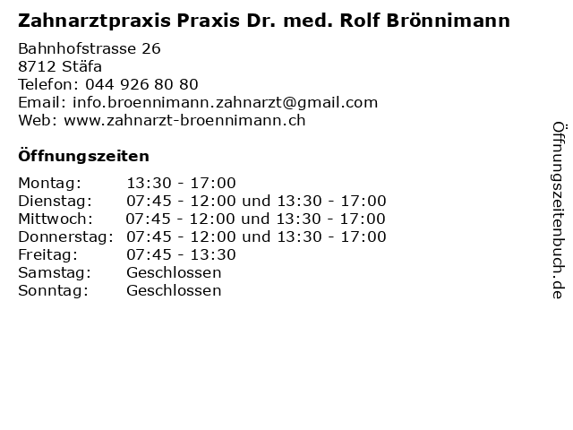 Zahnarztpraxis Praxis Dr. med. Rolf Brönnimann in Stäfa: Adresse und Öffnungszeiten