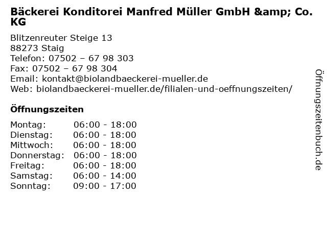 Bäckerei Konditorei Manfred Müller GmbH & Co. KG in Staig: Adresse und Öffnungszeiten
