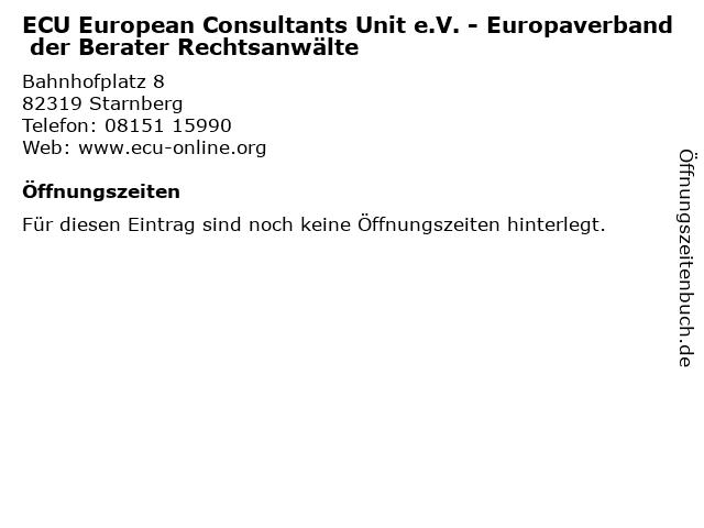 ECU European Consultants Unit e.V. - Europaverband der Berater Rechtsanwälte in Starnberg: Adresse und Öffnungszeiten