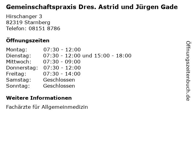 Gemeinschaftspraxis Dres. Astrid und Jürgen Gade in Starnberg: Adresse und Öffnungszeiten