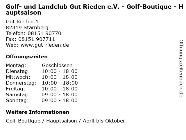 Golf- und Landclub Gut Rieden e.V. - Golf-Boutique - Hauptsaison in Starnberg: Adresse und Öffnungszeiten