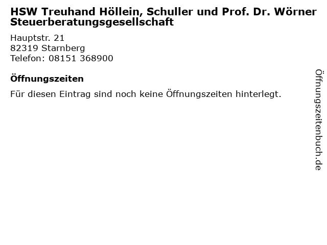 HSW Treuhand Höllein, Schuller und Prof. Dr. Wörner Steuerberatungsgesellschaft in Starnberg: Adresse und Öffnungszeiten