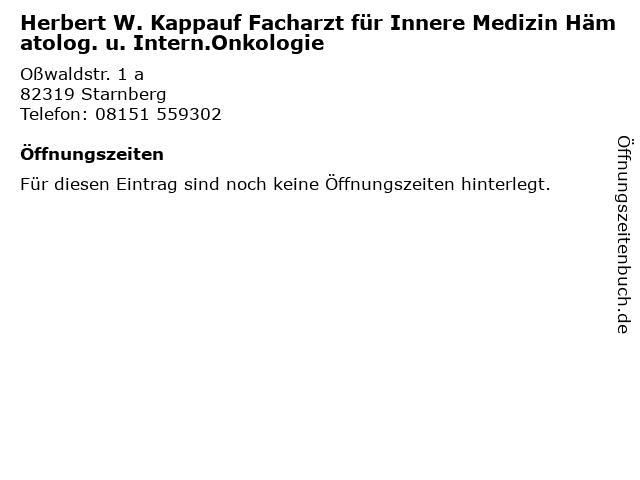 Herbert W. Kappauf Facharzt für Innere Medizin Hämatolog. u. Intern.Onkologie in Starnberg: Adresse und Öffnungszeiten
