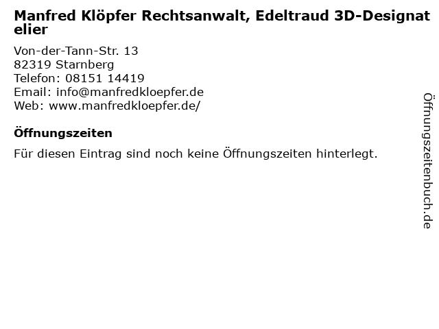 Manfred Klöpfer Rechtsanwalt, Edeltraud 3D-Designatelier in Starnberg: Adresse und Öffnungszeiten
