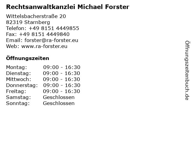 Rechtsanwaltkanzlei Michael Forster in Starnberg: Adresse und Öffnungszeiten