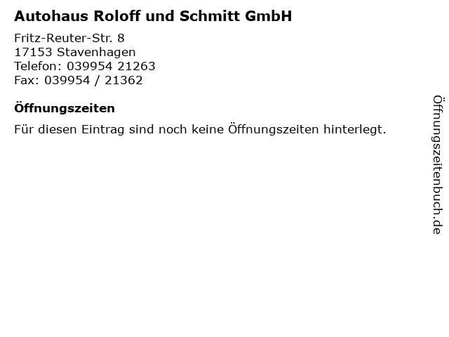 Autohaus Roloff und Schmitt GmbH in Stavenhagen: Adresse und Öffnungszeiten