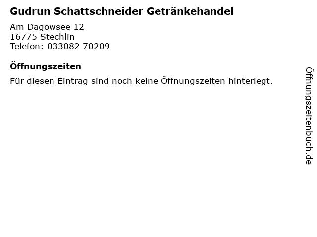 Gudrun Schattschneider Getränkehandel in Stechlin: Adresse und Öffnungszeiten