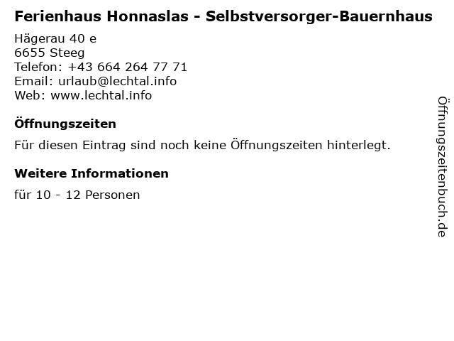Ferienhaus Honnaslas - Selbstversorger-Bauernhaus in Steeg: Adresse und Öffnungszeiten