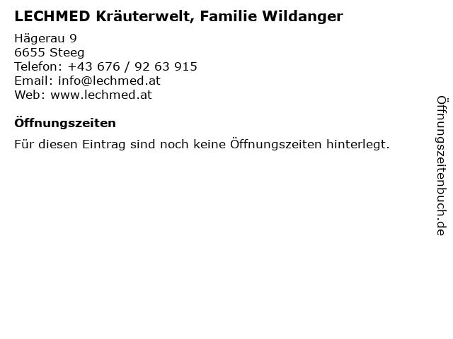 LECHMED Kräuterwelt, Familie Wildanger in Steeg: Adresse und Öffnungszeiten