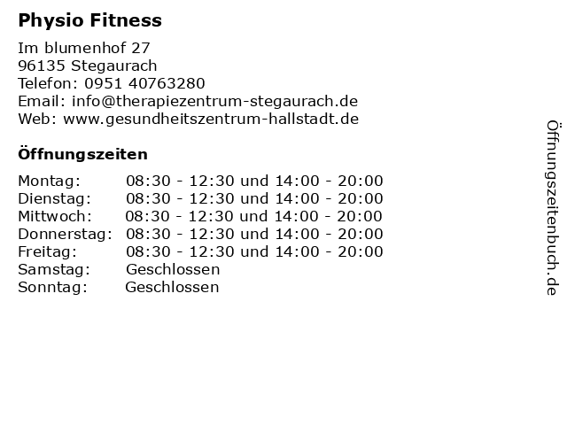 Sportstudio PHYSIO FITNESS, Stegaurach in Stegaurach: Adresse und Öffnungszeiten